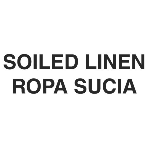 Bilingual Label - Soiled Linen; 7 Ih x 10 Iw