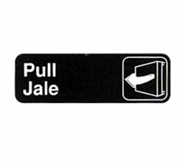 "TableCraft 394594 Pull/Jale Sign, Red-On- White 3"" x 9"""