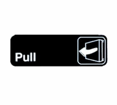 "TableCraft 394503 Pull Sign, White-On-Black 3"" x 9"""