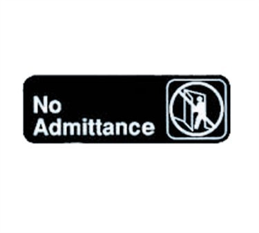 "TableCraft 394507 No Admittance Sign, White-On-Black 3"" x 9"""