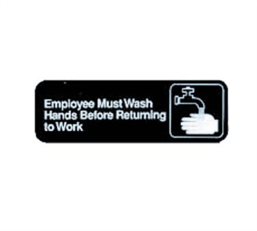"TableCraft 394530 Employees Must Wash Hands Before Returning To Work Sign, White-On-Black 3"" x 9"""