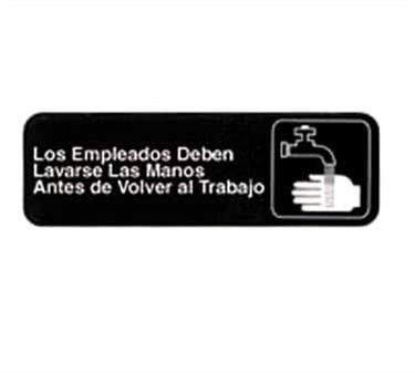 """TableCraft 394545 Los Empleados Deben Lavarse Las Manos Antes De Regresar Al Trabajo Sign, White-On-Black 3"""" x 9"""""""