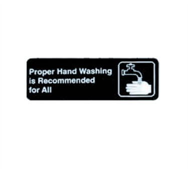 "TableCraft 394550 Proper Handwashing Is Recommended for All Sign, White-On-Black 3"" x 9"""