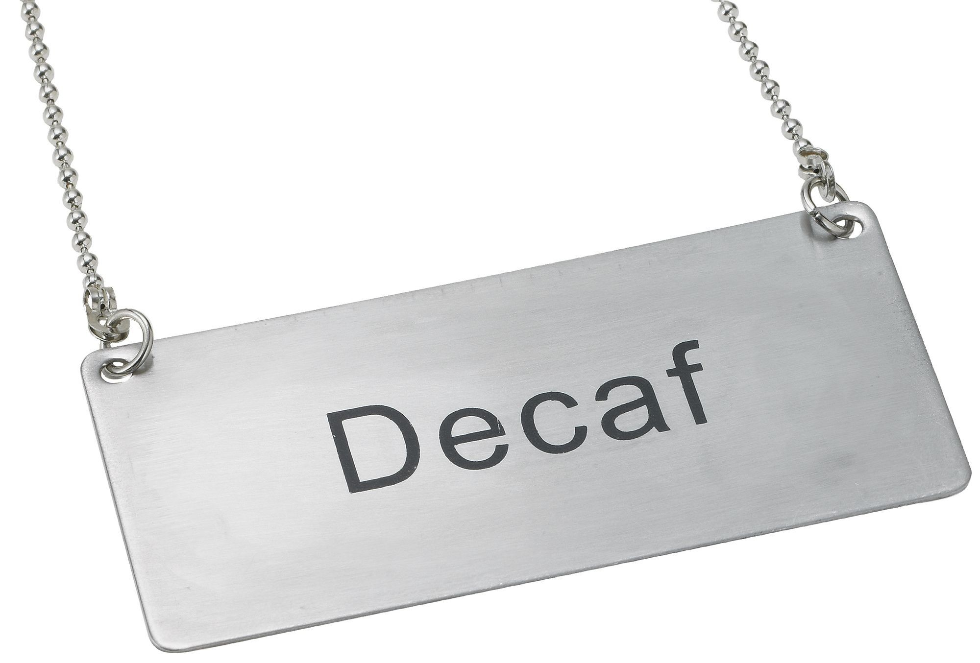 "Winco SGN-202 Stainless Steel Chain Sign ""Decaf"""