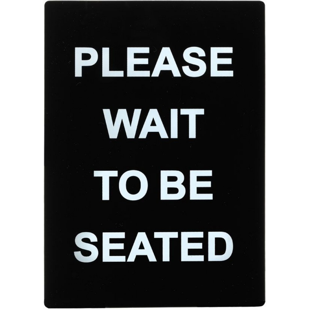 Sign Please Wait To Be Seated Lionsdeal