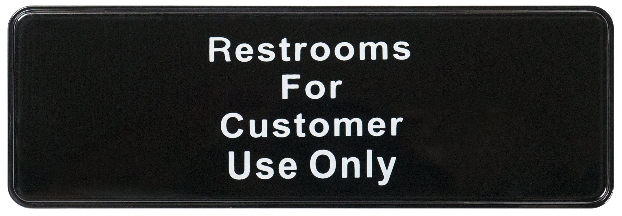 "Winco SGN-317 ""Restrooms for Customer Use Only"" Informational Sign, 9"" x 3"""